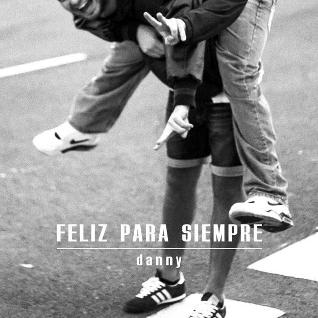 Danny - Feliz Para Siempre - Front Cover