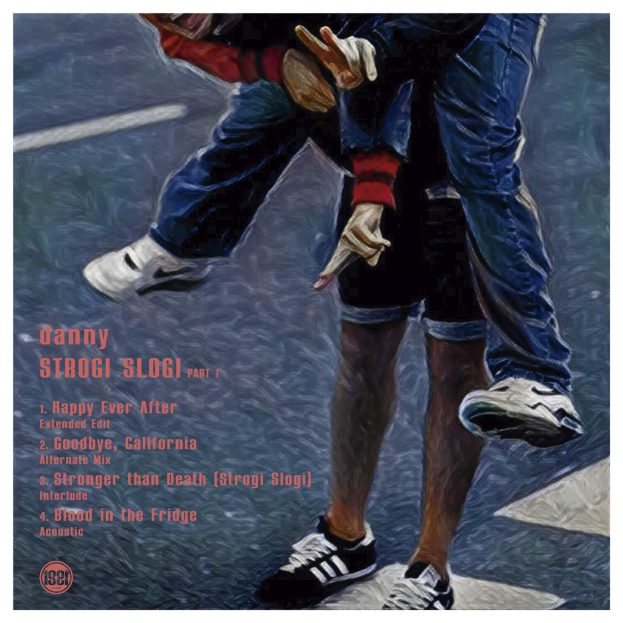"""Back cover and artwork of Danny's EP """"Strogi Slogi (Part 1)"""" featuring tracklist"""