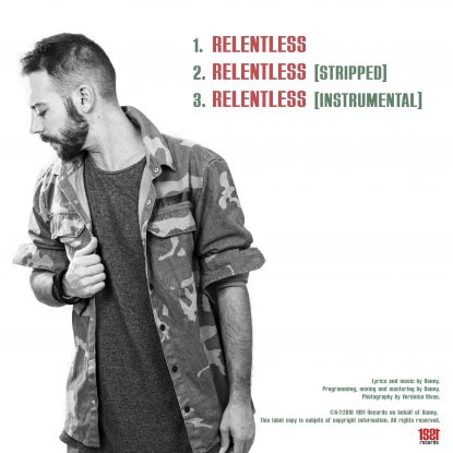 "Back cover for Danny's single ""Relentless"""