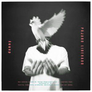 """Danny presenta """"Pájaro Liberado"""", su nuevo single"""