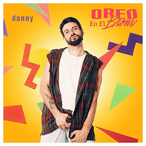 """Danny - """"Oreo en el Bronx"""" - Portada"""